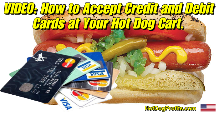 how to accept credit and debit cards at your hot dog cart
