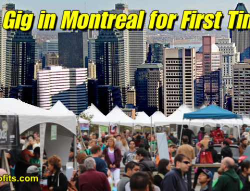 Big Gig in Montreal for First Timer