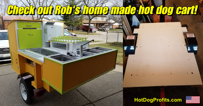 Robs home made hot dog cart